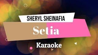 Sheryl Sheinafia - Setia Karaoke Tanpa Vokal