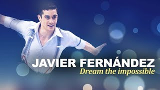 Javier Fernández - Dream the impossible