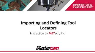 Importing and Defining Tool Locators - Part 3