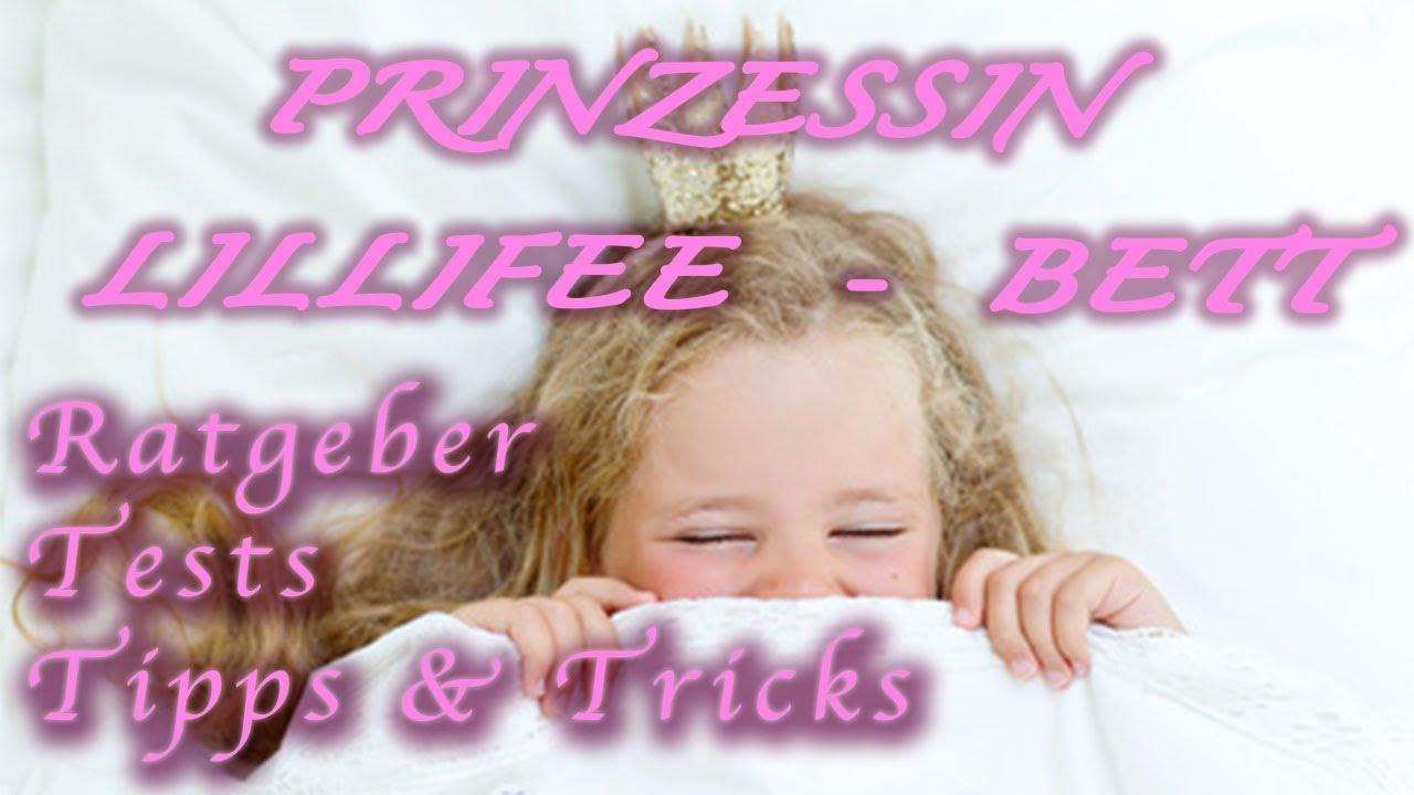 prinzessin lillifee bett infos tipps und testsieger prinzessin youtube. Black Bedroom Furniture Sets. Home Design Ideas