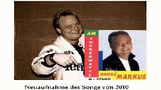 Andre Markus - Am Zuckerwattenstand ( Neuaufnahme von 2010 )