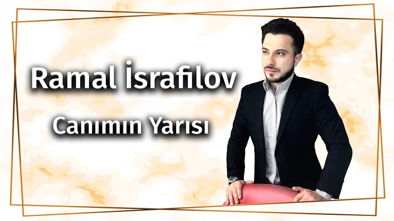 Ramal Israfilov Canimin Yarisi Official Audio 2018 Youtube