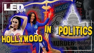 Hollywood in Politics | The Abortion issue - LED Live