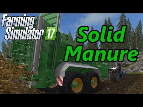 Farming Simulator 17 Tutorial | Solid Manure