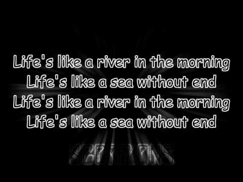 scorpions - life's like a river lyrics