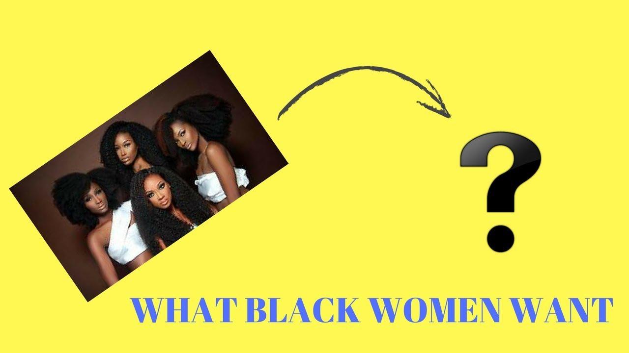 What black women want