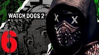 watch dogs 2 прохождение часть 6 haum 2 0