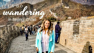 24 HOURS IN BEIJING, CHINA! | The Great Wall of China Travel Vlog 2019