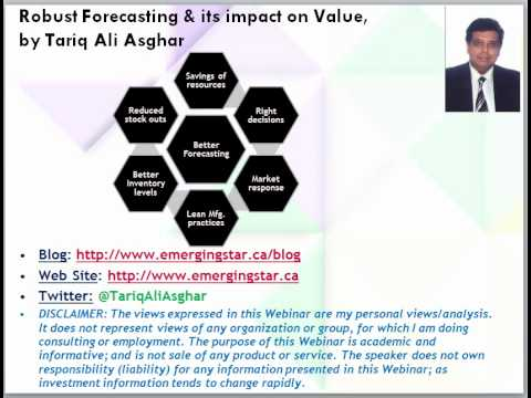 Robust Forecasting & its impact on Value by Tariq Ali Asghar