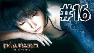Fatal Frame 3 - Walkthrough Part 16 Hour 6 (The Sacrificial Pillar)