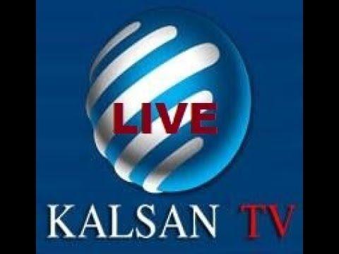 KALSAN TV LIVE DAAWO