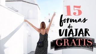 15 Formas De Viajar Por El Mundo GRATIS