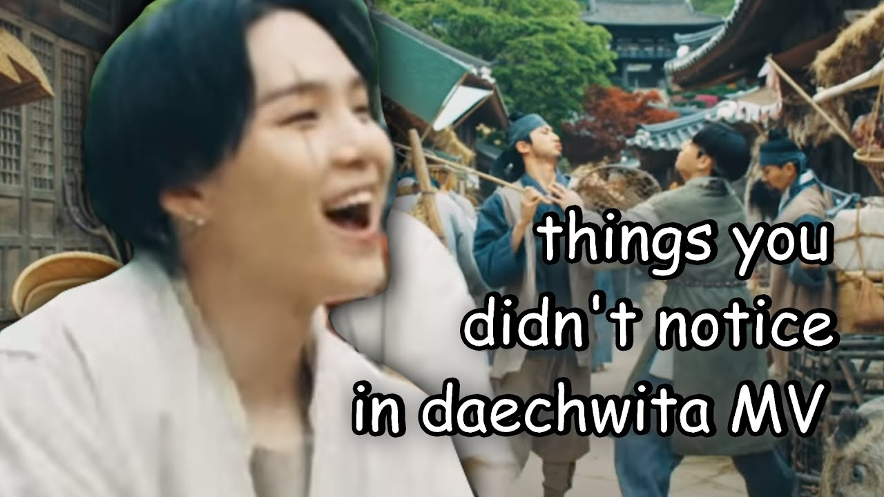 bts things you didn't notice in 'DAECHWITA' MV