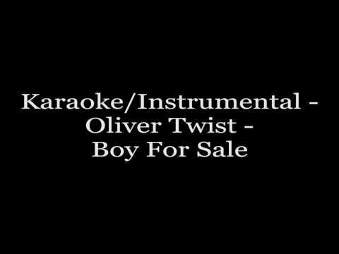 Karaoke/Instrumental - Oliver Twist - Boy For Sale