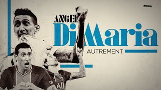 [🎙️INTERVIEW EXCLUSIVE] ⚽️ Angel Di Maria autrement