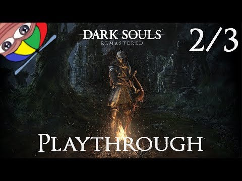 Dark Souls Remastered! - 100% doing everything | Part 2
