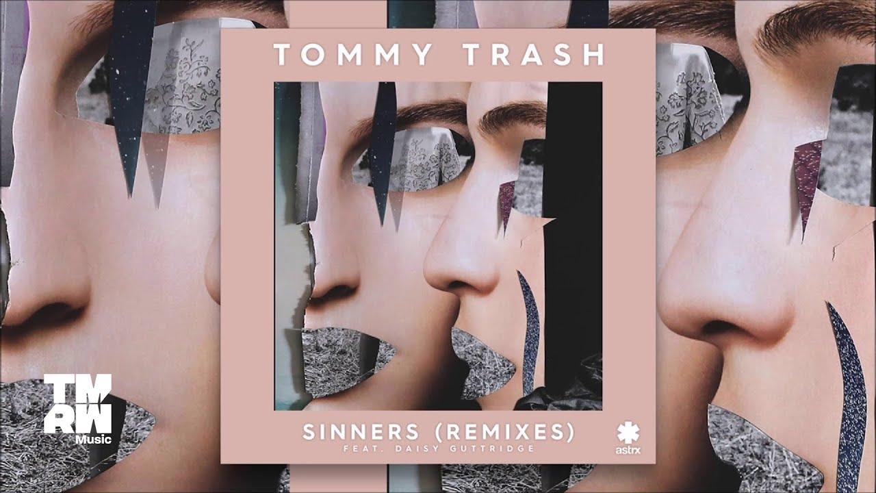 Download Tommy Trash - Sinners feat. Daisy Guttirdge (Death Ray Shake Remix)