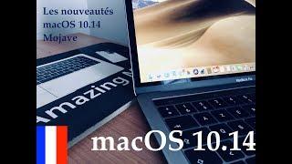 macOS Mojave français  - Les nouveautés de macOS 10.14 (test fr)