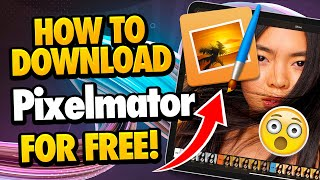 Pixelmator Download - How to Download Pixelmator for Free - Android & iOS