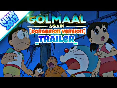 Golmaal again trailer in [Nobita version]...