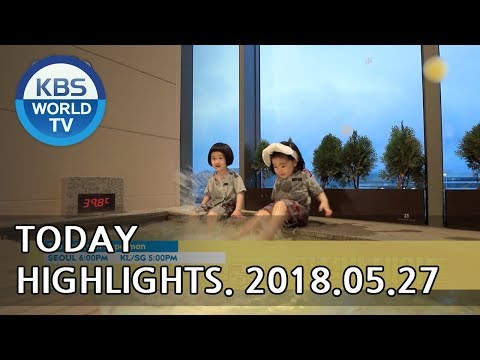 Today Highlights-The Return of Superman/Two Days and One Night/Marry Me Now E20 [2018.05.27]