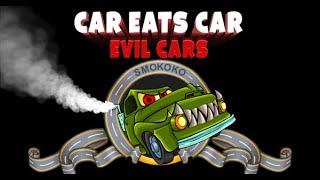 Car Eats Car Evil Cars Full Gameplay Walkthrough