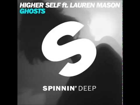 Higher Self ft. Lauren Mason - Ghosts