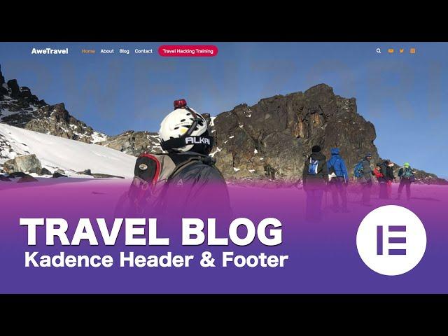 [Part 05/15] Make a Free WordPress Travel Blog Using Elementor