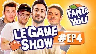 FANTAxYOU : Le Game Show #EP 4