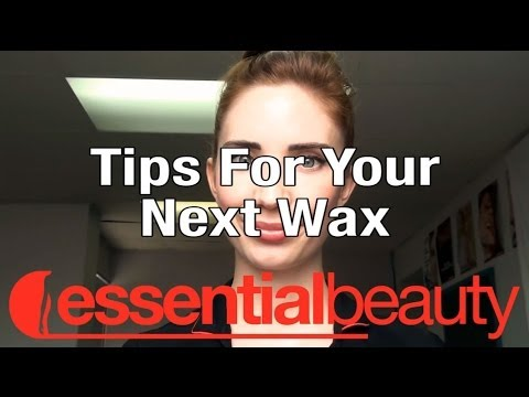 Important Tips for Your Next Wax by Essential Beauty
