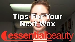 Important Tips for Your Next Wax by Essential Beauty Thumbnail