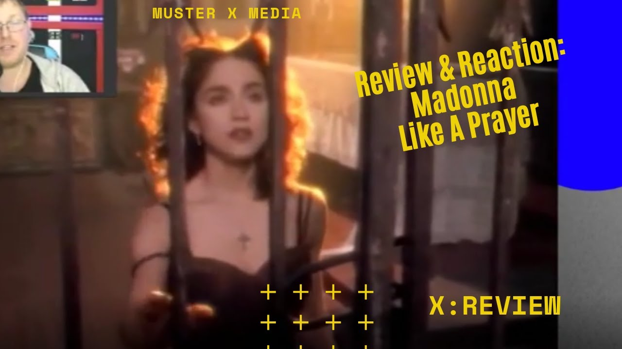 Review And Reaction: Madonna Like A Prayer