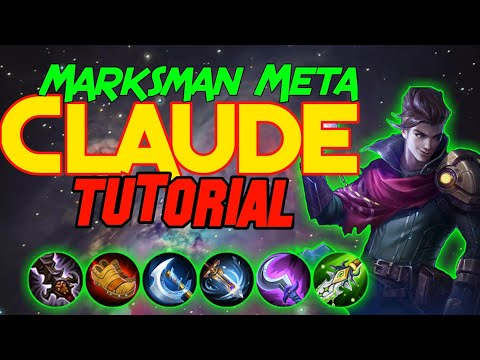 Claude Tutorial. The new Marksman - Mobile Legends. Skills, Emblem, Build and Tips and Tricks