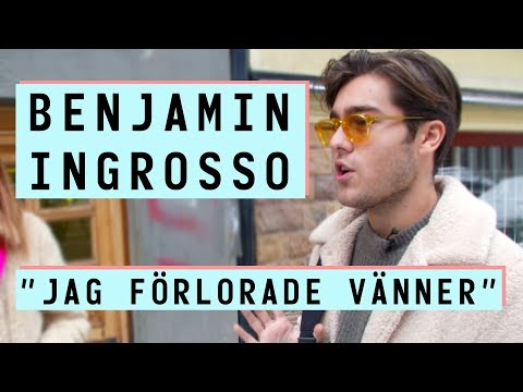Benjamin Ingrosso 'jag frlorade vnner'