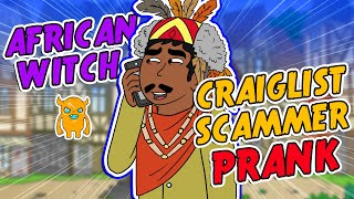 African WitchCraft Scammer SuperPrank - Ownage Pranks