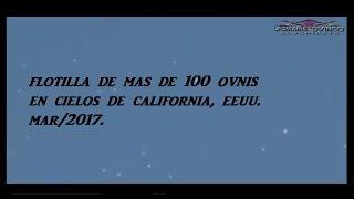 UFO, FLOTILLA DE MAS DE 100 OVNIS EN CIELOS DE CALIFORNIA EEUU, Mar/2017.