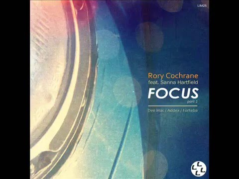 Rory Cochrane feat. Sanna Hartfield - Focus (Addex Remix)