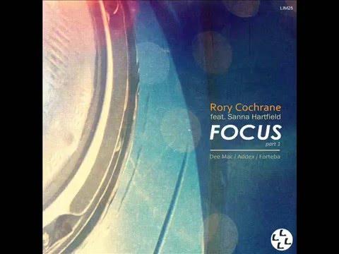 Rory Cochrane feat. Sanna Hartfield  Focus Addex Remix