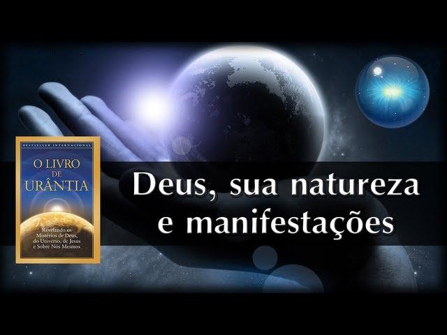 #03. Deus, sua natureza e manifestações