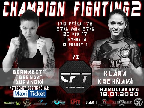 "CHAMPION FIGHTING 2 - BERNADETT ""BRENDA"" ĎURANOVÁ VS KLÁRA KRCHŇAVÁ - 18.01.2020"