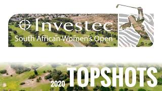 Past Top Shots | Investec South African Women's Open 2021