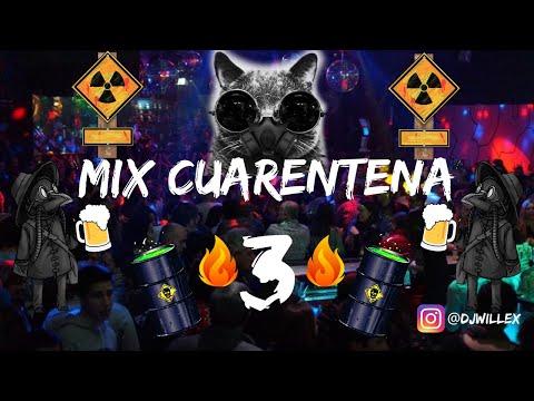 Mix Cuarentena 3🔥(Hasta Que Dios Diga, Jepeeta, Reggaetonera, Coronao, Girl, Narcos, Va Viral, C90)