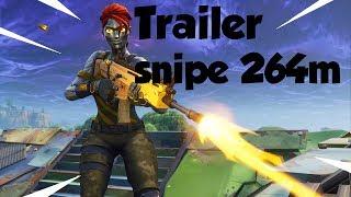 Trailer Fortnite (snipe 264m) - osnoss