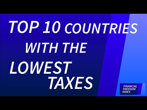 Top 10 Countries with the Lowest Taxes (2014/15) - FINANCIAL FREEDOM INDEX