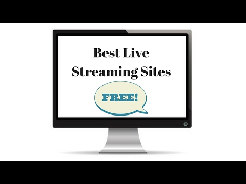 Best Live Streaming Sites 2016 ( Updated)