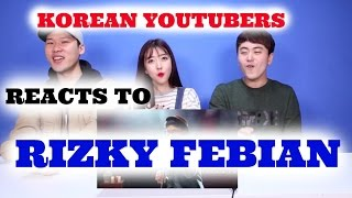Video KOREAN Youtubers Reacts to RIZKY FEBIAN Kesempurnaan Cinta | Sunnydahye download MP3, 3GP, MP4, WEBM, AVI, FLV Desember 2017
