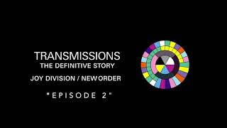 Transmissions Episode 2: Unknown Pleasures