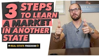 How to Fix and Flip Real Estate In Another State - Part 1: Learning the Market