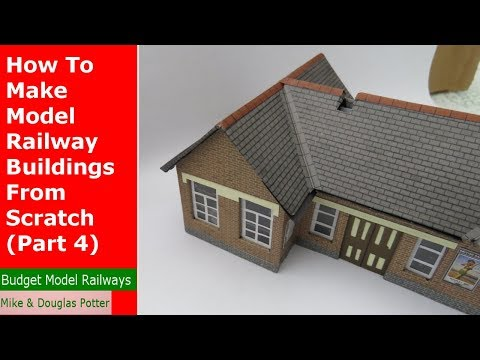 How To Make Model Railway Buildings From Scratch (Part 4) - Tutorial Tuesday - Episode 35