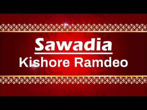 Kishore Ramdeo - Sawadia (Traditional Chutney)